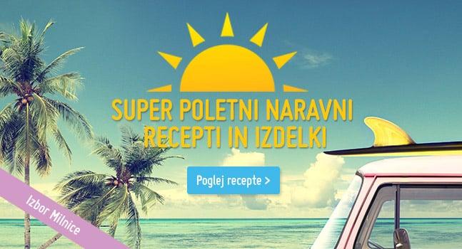 Milničast izbor super receptov in izdelkov za poletje